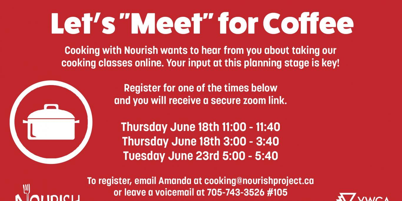 Cooking with Nourish wants to hear from you about taking our cooking classes online.