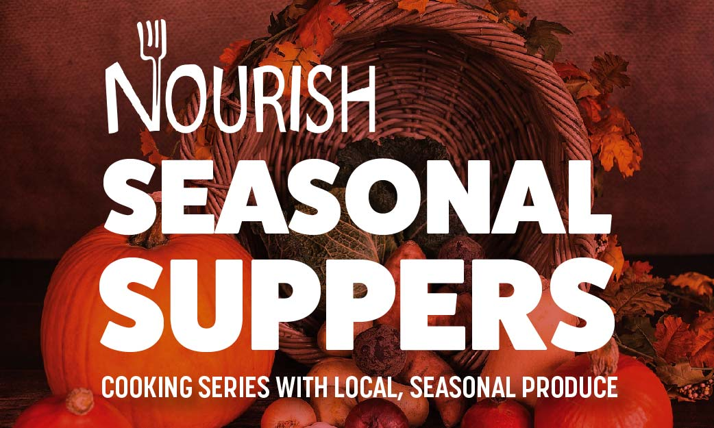 Seasonal Suppers: Cooking series with local, seasonal produce